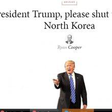 یک هفتهنامه آمریکاییدر یادداشتی به شدت از هشدارهای تهدیدآمیز«دونالد ترامپ»، رئیسجمهور آمریکا علیه کره شمالی انتقاد کرده است.